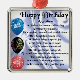 Godson Poem - happy birthday design Metal Ornament