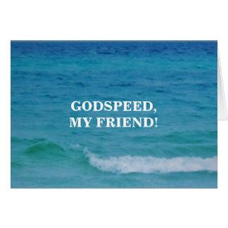 GODSPEED, MY FRIEND CARD