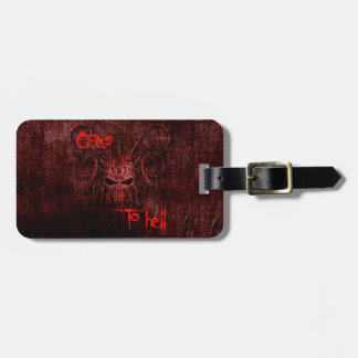 Goes to hell bag tag