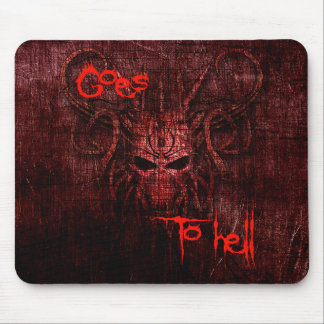 Goes to hell mouse pad