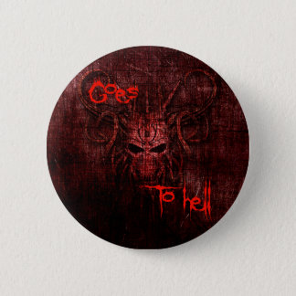 Goes to hell pinback button