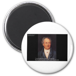 "Goethe ""Beautiful World"" Quote Gifts Cards Etc Magnet"