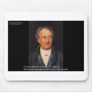 """Goethe """"Beautiful World"""" Quote Gifts Cards Etc Mouse Pad"""