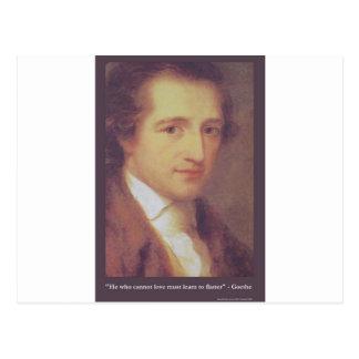 "Goethe ""Love Or Flatter"" Love Quote Gifts Tees Mug Postcard"