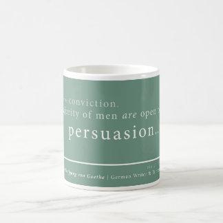 Goethe on 'Persuasion' Coffee Mug