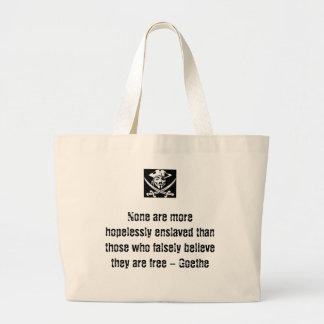 Goethe Quote w/ Anonymous Pirate Large Tote Bag