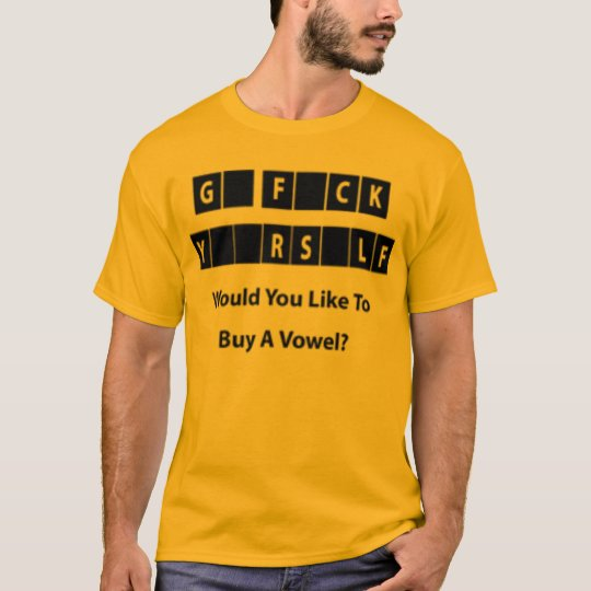 goFCKyrslf T-Shirt