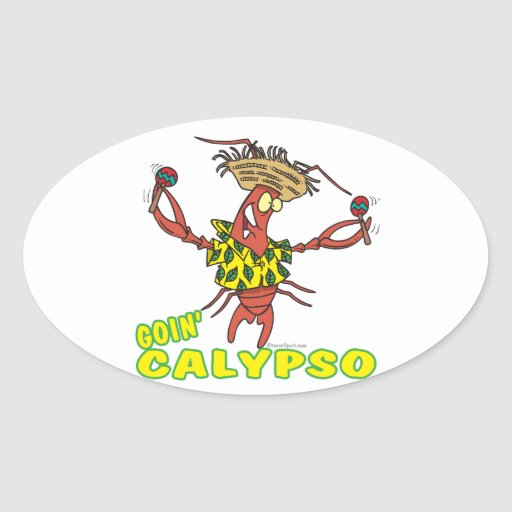 goin calypso funny lobster with maracas oval sticker
