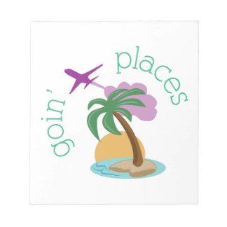 Goin' Places Note Pads