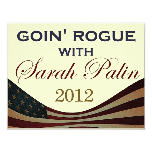 Goin' Rogue with Sarah Palin 2012 Personalized Invitations