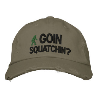 GoIn Squatchin? Embroidered Hats