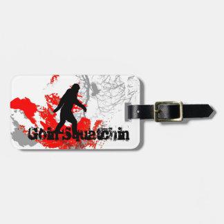 Goin squatchin luggage tag