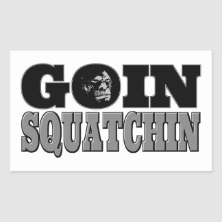 Goin Squatchin Rectangular Stickers