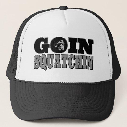Goin Squatchin Trucker Hat