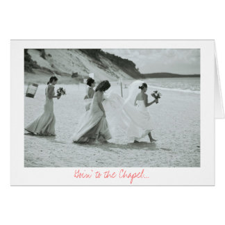 Goin' to the Chapel Greeting Card
