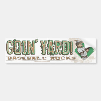 Goin' Yard! Bumpersticker Bumper Sticker