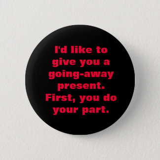 Going-away Pin