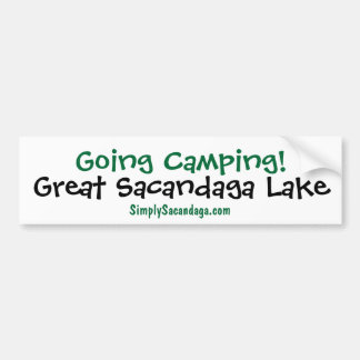 Going Camping Sacandaga Bumper Sticker