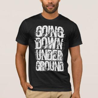 Going Down Under Ground Grunge Rock Tshirt