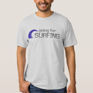 going for surfing tee shirt
