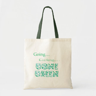 Going...Going...Gone Green Tote Bag