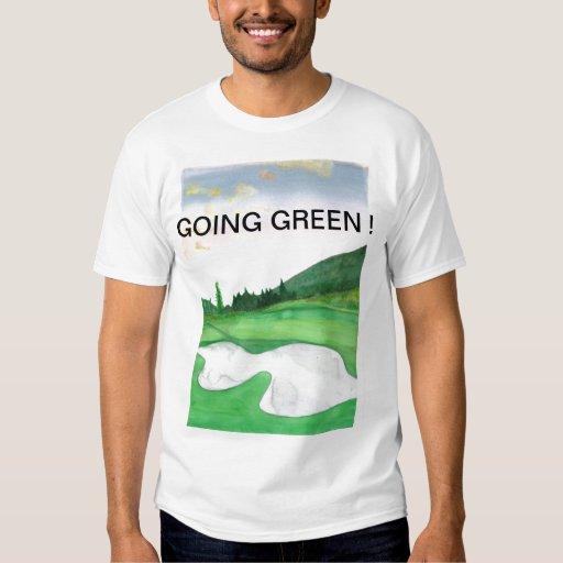 GOING GREEN T SHIRTS