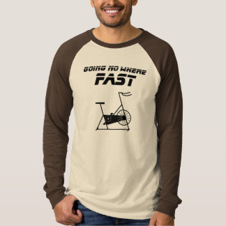 Going No Where Fast T Shirt