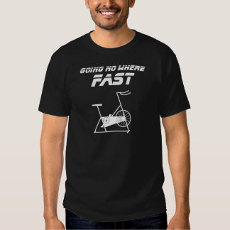 Going No Where Fast T-shirt