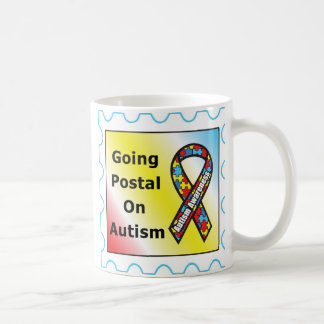 Going Postal on Autism, the sequel Coffee Mug