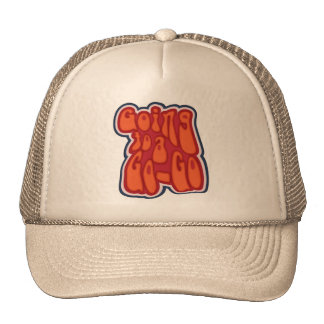Going To A Go-Go Trucker Hat