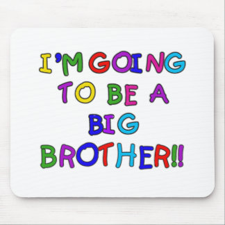 Going to be a Big Brother Mouse Mats