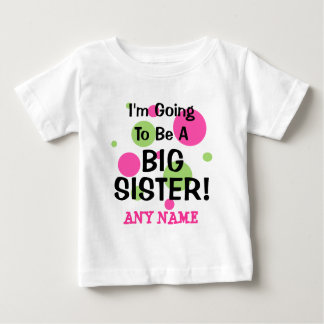 Going To Be A BIG SISTER! Tshirt