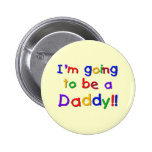 Going to be a Dad-Primary Colors Buttons