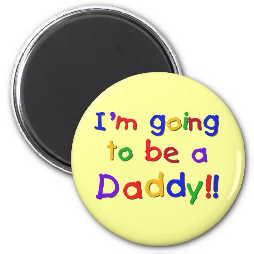 Going to be a Dad-Primary Colors Magnet