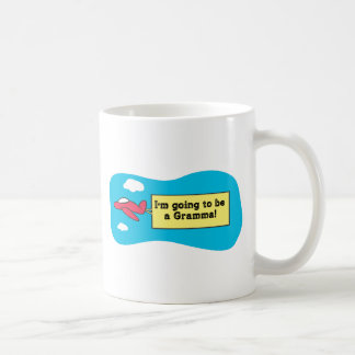 Going to be a Gramma! Coffee Mug