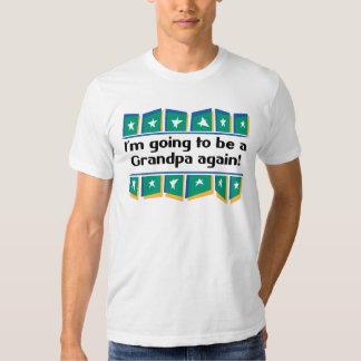 Going to be a Grandpa Again! T-shirt