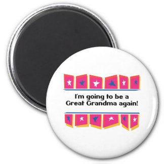 Going to be a Great Grandma Again! 2 Inch Round Magnet