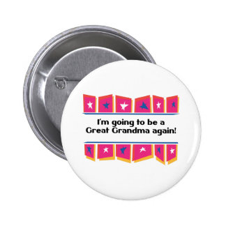 Going to be a Great Grandma Again! Pinback Button