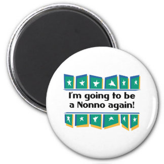 Going to be a Nonno again! 2 Inch Round Magnet