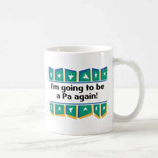 Going to be a Pa again! Coffee Mug