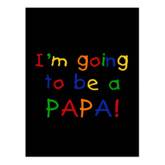 Going to be a Papa - Primary Colors Postcard