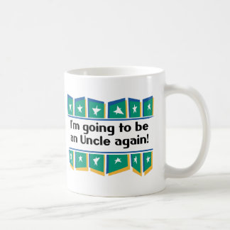 Going to be an Uncle again! Coffee Mug