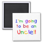Going to be an Uncle Primary Colors Text 2 Inch Square Magnet