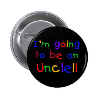 Going to be an Uncle Primary Colors Text Pinback Button