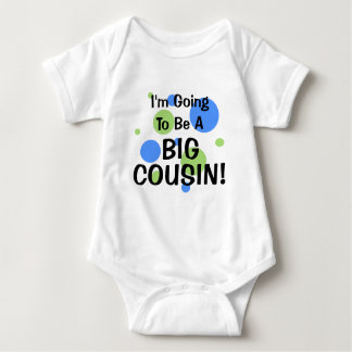 Going To Be Big Cousin! Baby Bodysuit