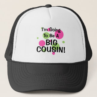 Going To Be Big Cousin! Pink Trucker Hat