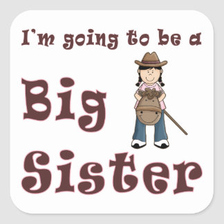 Going To Be Big Sister Stick Horse Square Sticker