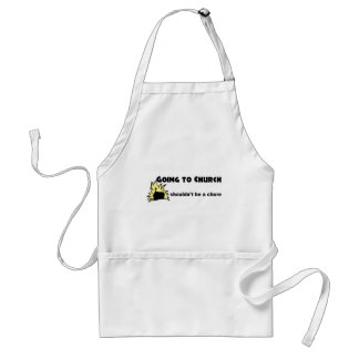 Going to church shouldn't be a chore Christian Apron