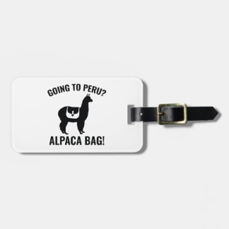 Going To Peru? Bag Tag