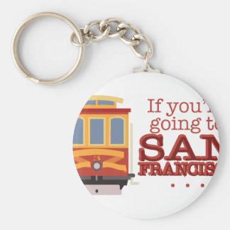 Going To San Francisco Keychain